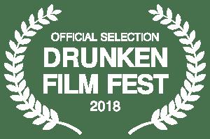 OFFICIALSELECTION DRUNKENFILMFEST 2018whiteonblack