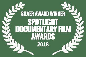 SILVERAWARDWINNER SPOTLIGHTDOCUMENTARYFILMAWARDS 2018